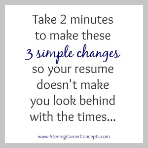 Make These 3 Quick Changes to Update Your Résumé  for 2015