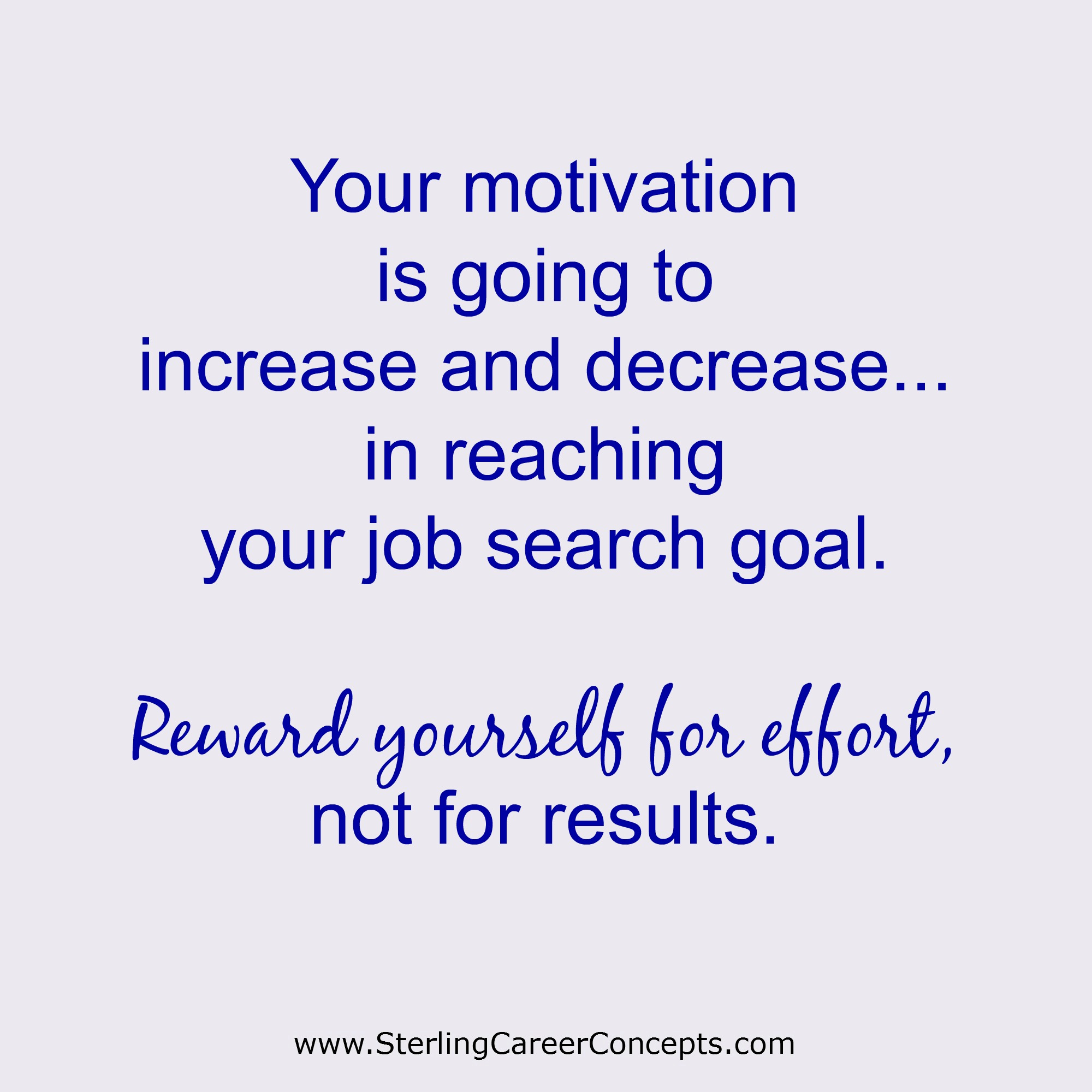 tips for a successful job search sterling career concepts lb reward your effort