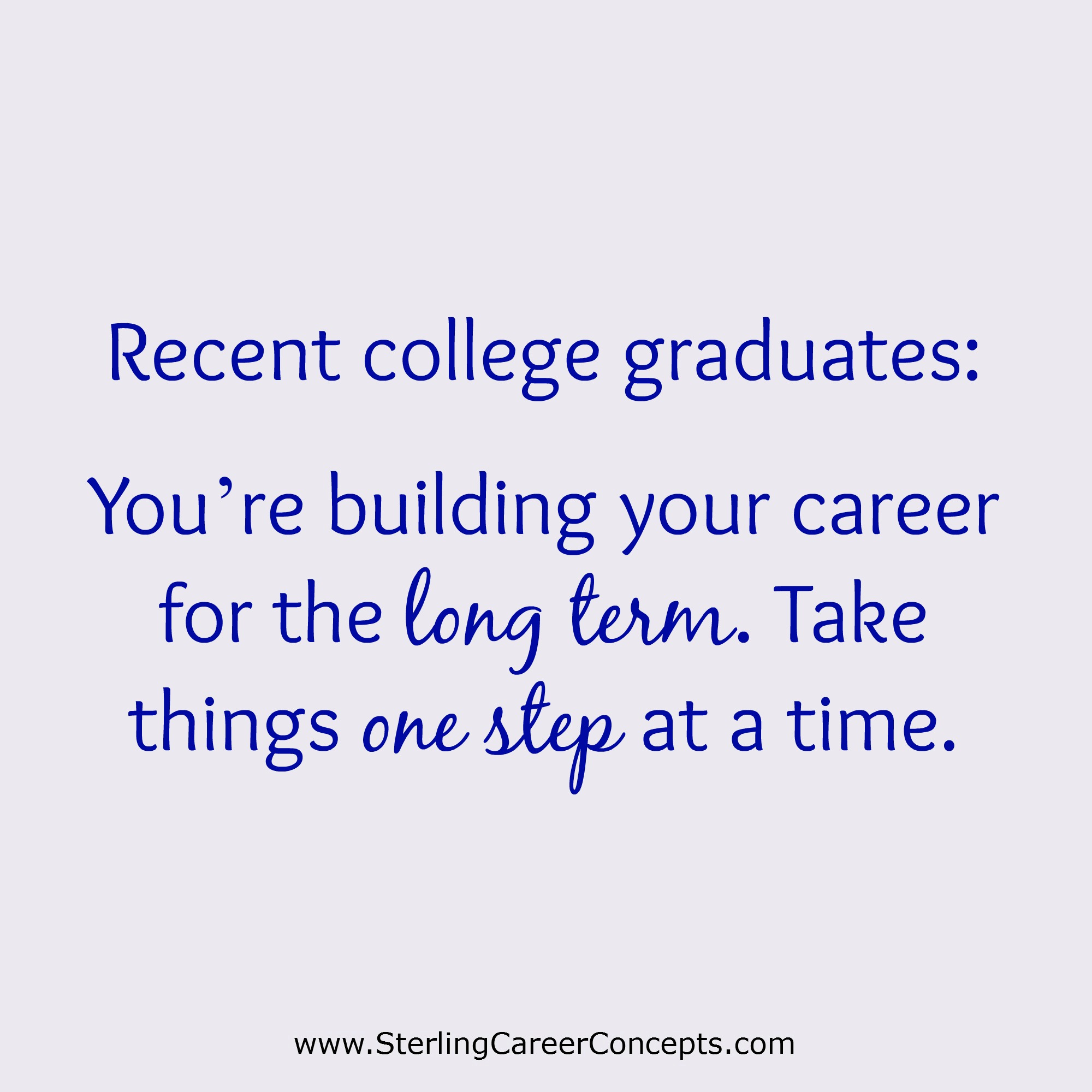Read More Of My Job Search Advice To New College Graduates Here.