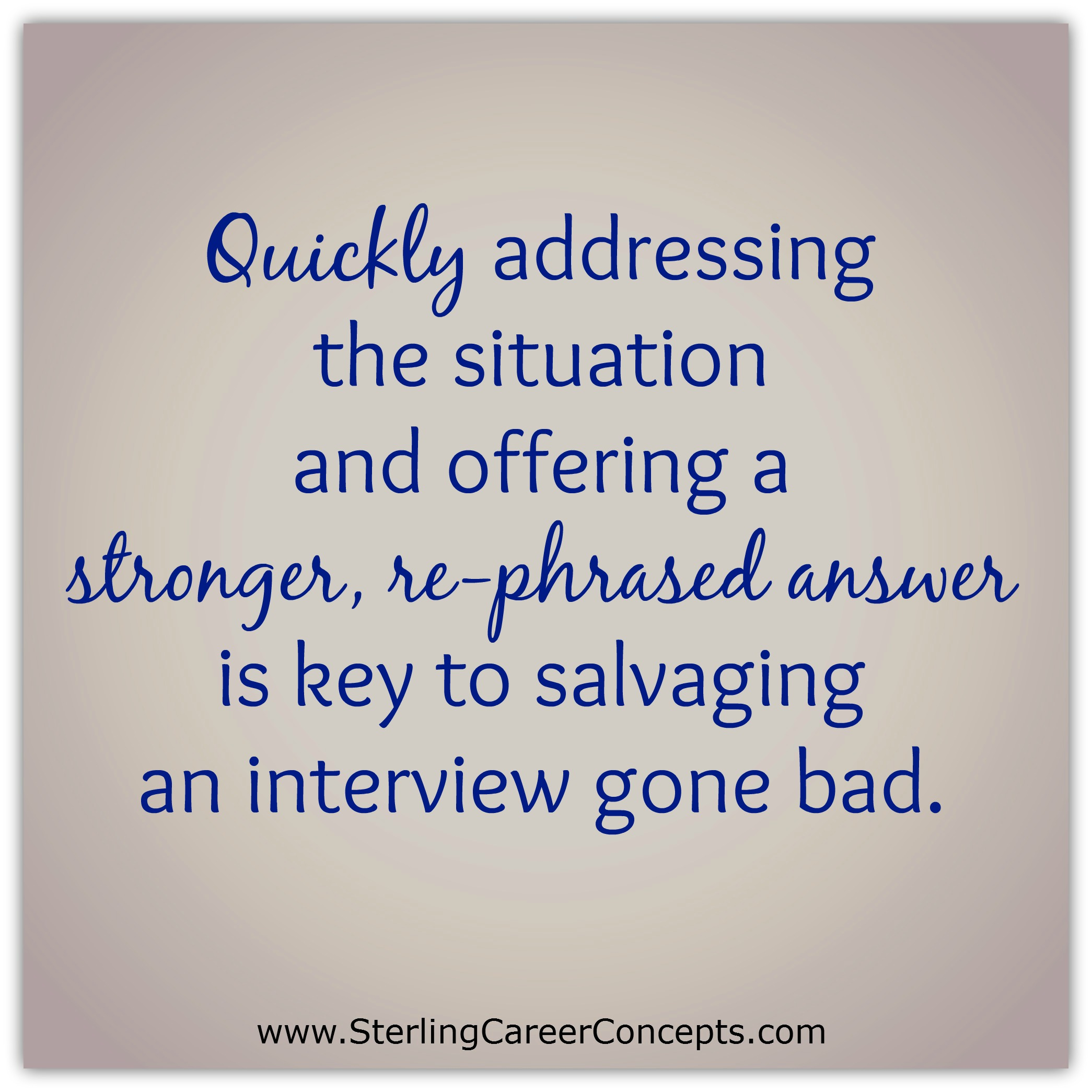 The Best Ways To Salvage A Bad Interview Sterling Career Concepts