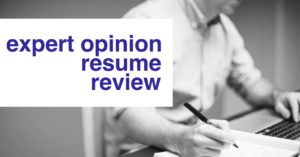 expert opinion resume review service - Resume Review Service