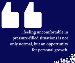 Outside of Your Comfort Zone: Tackling Uncomfortable Situations